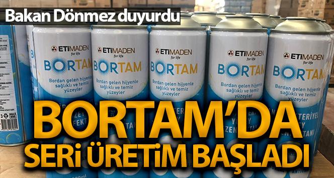 BORTAM'da seri üretim başlandı