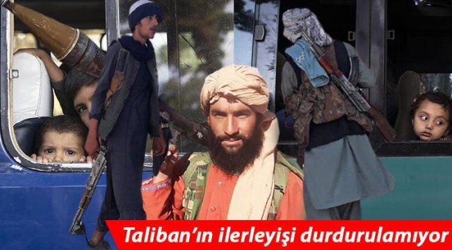 Son dakika: Taliban'ın Afganistan'daki ilerleyişi durdurulamıyor! 15 vilayetin kontrolünü ele geçirdiler