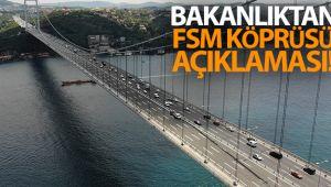 Ulaştırma Bakanlığı'ndan Fatih Sultan Mehmet Köprüsü açıklaması